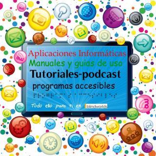 En una pantalla se describe... Aplicaciones, Manuales, guias, podcast, programas